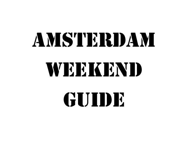 amsterdam-weekend-guide-wk-48