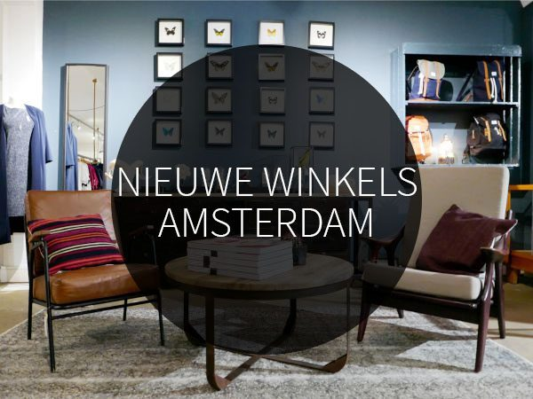 Nieuwe winkels in amsterdam via your little black book