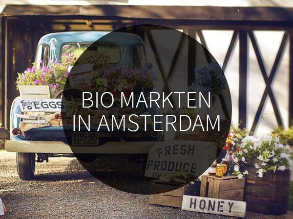biologische markten in amsterdam