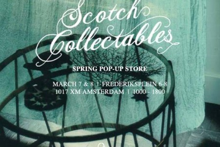 Scotch and Soda presents the Collectibles pop-up store in Amsterdam March 7 & 8 2014
