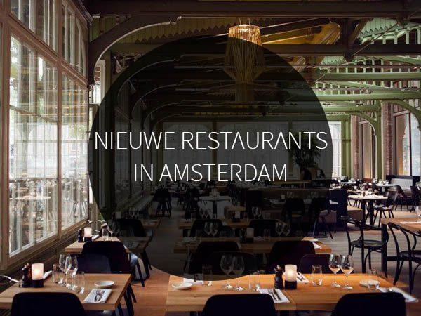 20 nieuwste restaurants in amsterdam for Nieuwe restaurants amsterdam