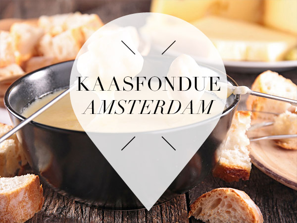 Kaasfondue in Amsterdam
