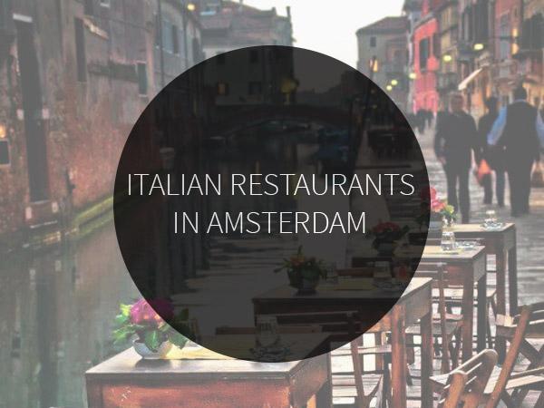 11 Italian restaurants in Amsterdam | Amsterdam City Guide