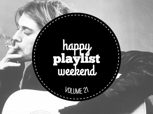Weekend Playlist Volume 21