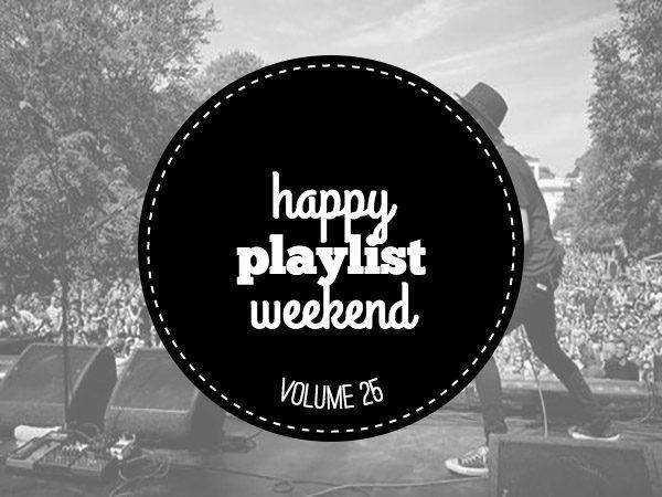 Weekend Playlist volume 25