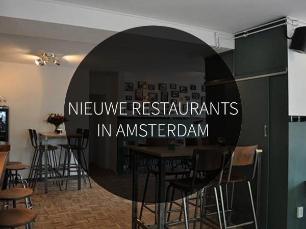 14 nieuwe restaurants in amsterdam amsterdam city guide for Nieuwe restaurants amsterdam