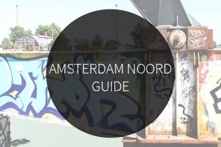 Amsterdam Noord Guide