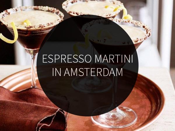 Espresso Martini in Amsterdam