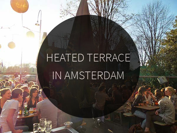 Heated terrace in amsterdam amsterdam city guide for 10 york terrace east london