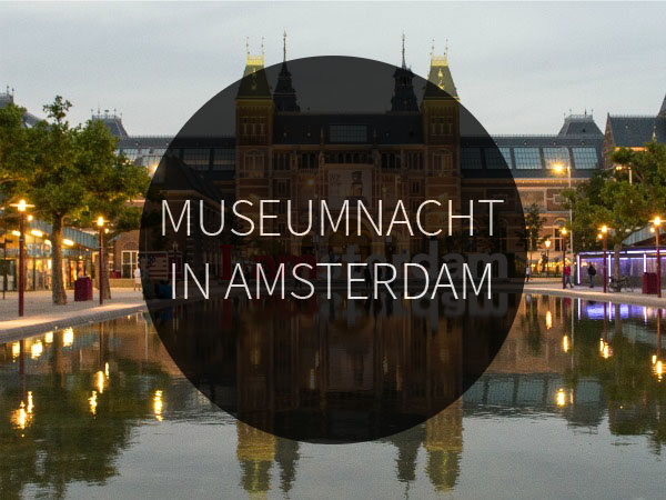 museumnacht in amsterdam