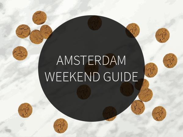 Amsterdam Weekend Guide December 4-5-6