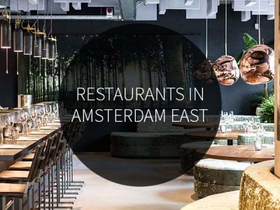 Restaurants in Amsterdam East
