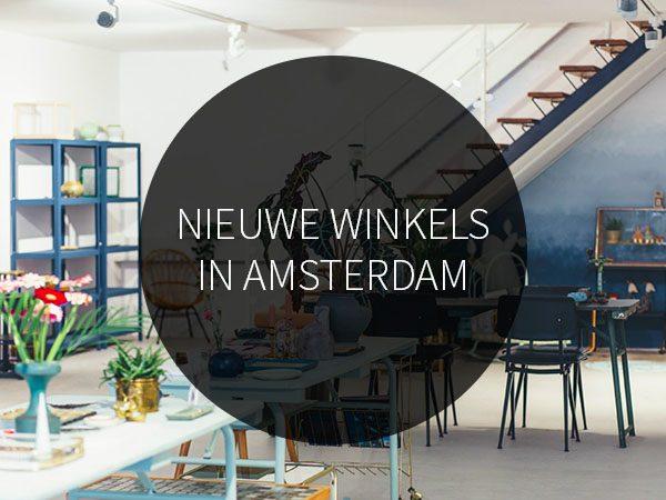 Nieuwe winkels in Amsterdam 2015