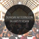 Sunday afternoon in Amsterdam