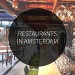 Restaurants in Amsterdam waar je een keer gegeten moet hebben