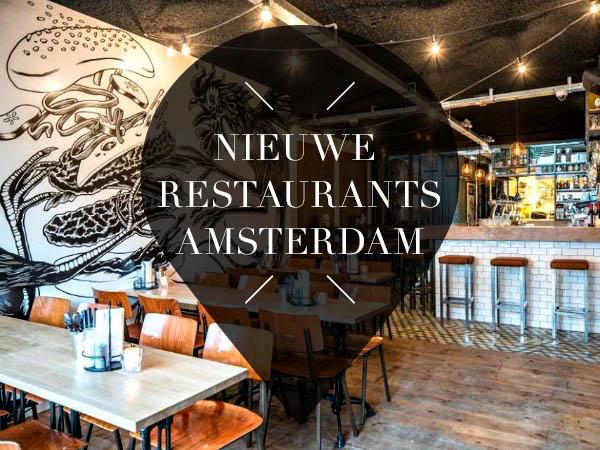 nieuwe restaurants in amsterdam amsterdam city guide