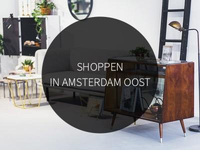 Shoppen in Amsterdam Oost