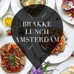 brakke lunch in amsterdam