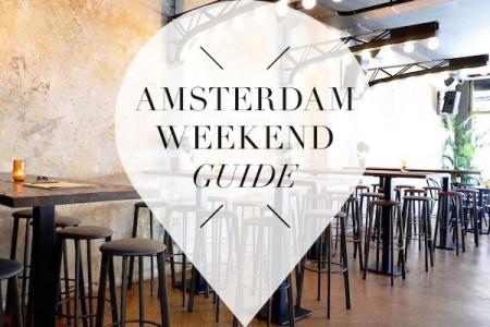 amsterdam weekend guide voor 26 27 28 augustus