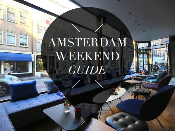 amsterdam weekend guide voor 23 24 25 september