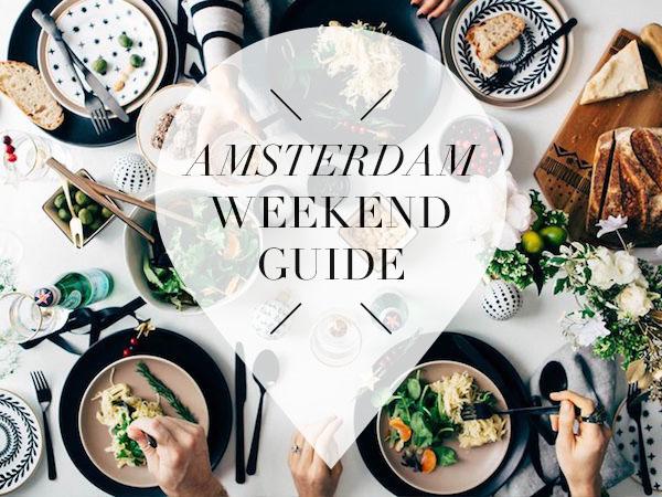 amsterdam weekend guide voor 7, 8 & 9 oktober