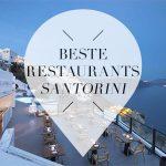 Best restaurants Santorini Greece