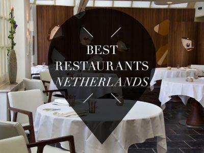 best restaurants of the netherlands