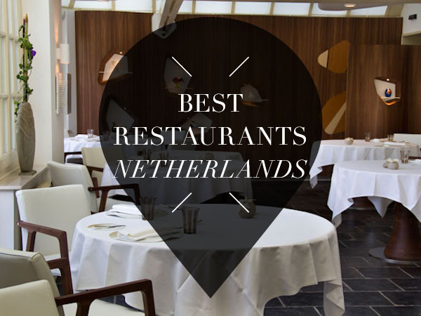 best restaurants of the netherlands