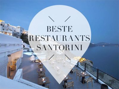 Beste restaurants Santorini Griekenland
