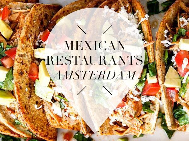 mexican restaurants in amsterdam