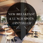new breakfast and lunch spots amsterdam