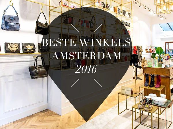 beste nieuwe winkels in 2016 in amsterdam yourlbb. Black Bedroom Furniture Sets. Home Design Ideas