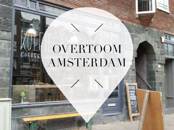 16 x Hotspots op de Overtoom in Amsterdam // Your Little Black Book