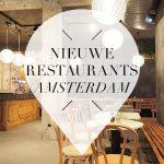 Nieuwe restaurants in amsterdam