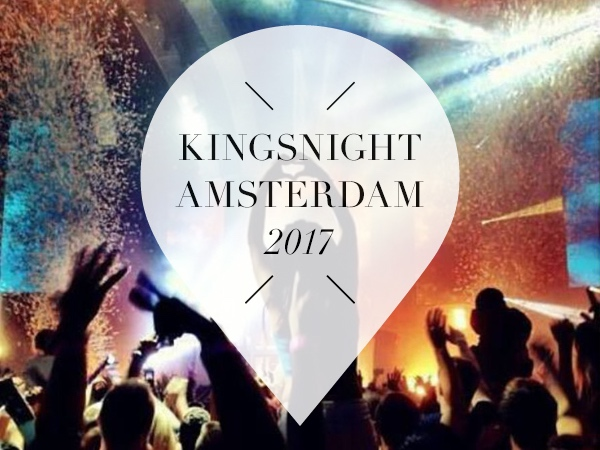 Kingsnight Amsterdam 2017
