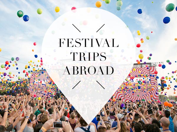festival trips abroad