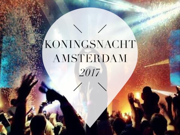 Koningsnacht Amsterdam 2017