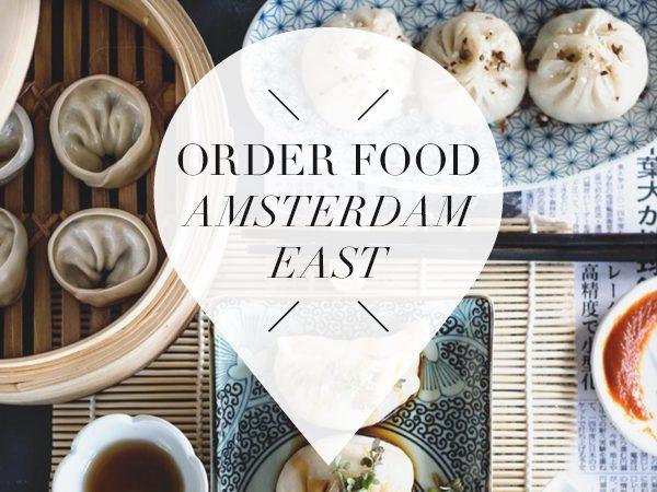 order good food in Amsterdam East