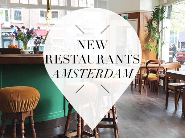 new restaurants amsterdam