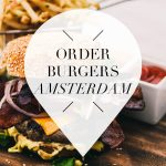 burgers to order in Amsterdam