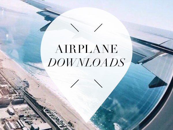 downloads for your next flight