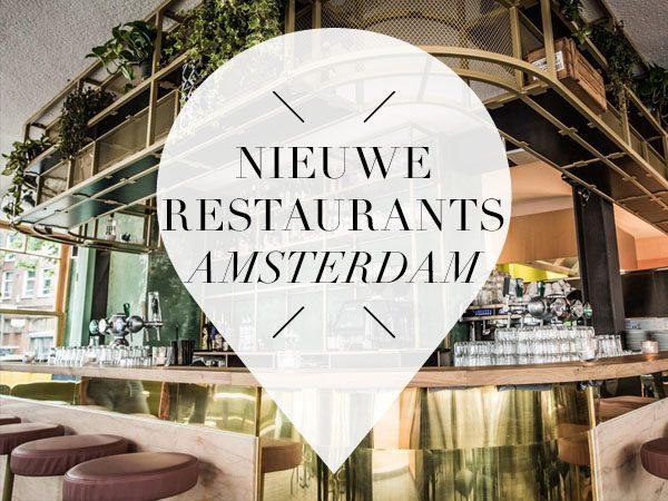 13 x nieuwe restaurants in amsterdam juli your for Nieuwe restaurants amsterdam