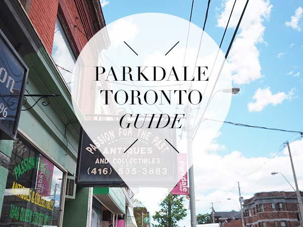 Parkdale Toronto neighbourhood guide
