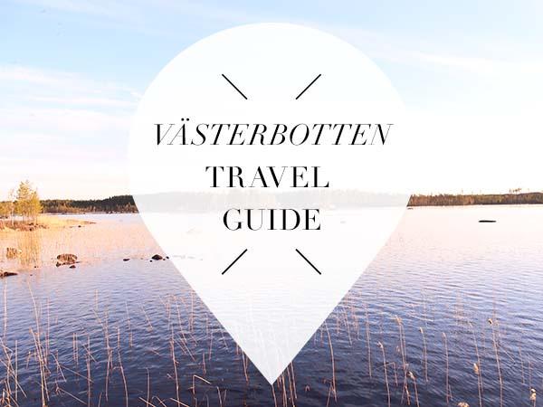 Vasterbotten Travel Guide