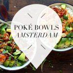 poke bowls in amsterdam
