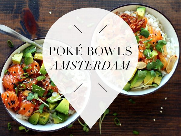 poké bowls in amsterdam