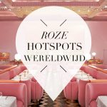 Roze hotspots wereldwijd