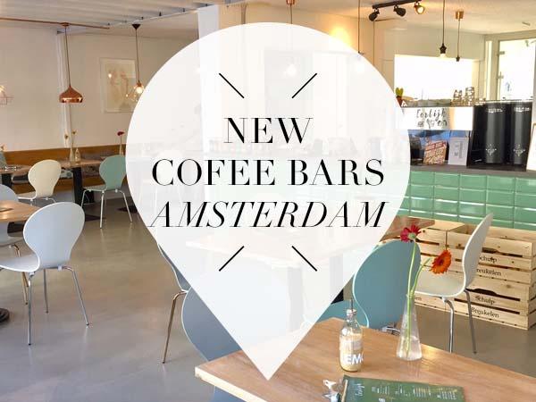 new coffee bars amsterdam