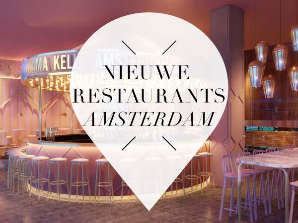 nieuwe restaurants amsterdam 2017