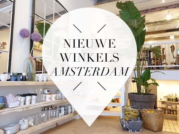 nieuwe winkels amsterdam